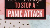 10 Ways to Stop a Panic Attack In Its Tracks