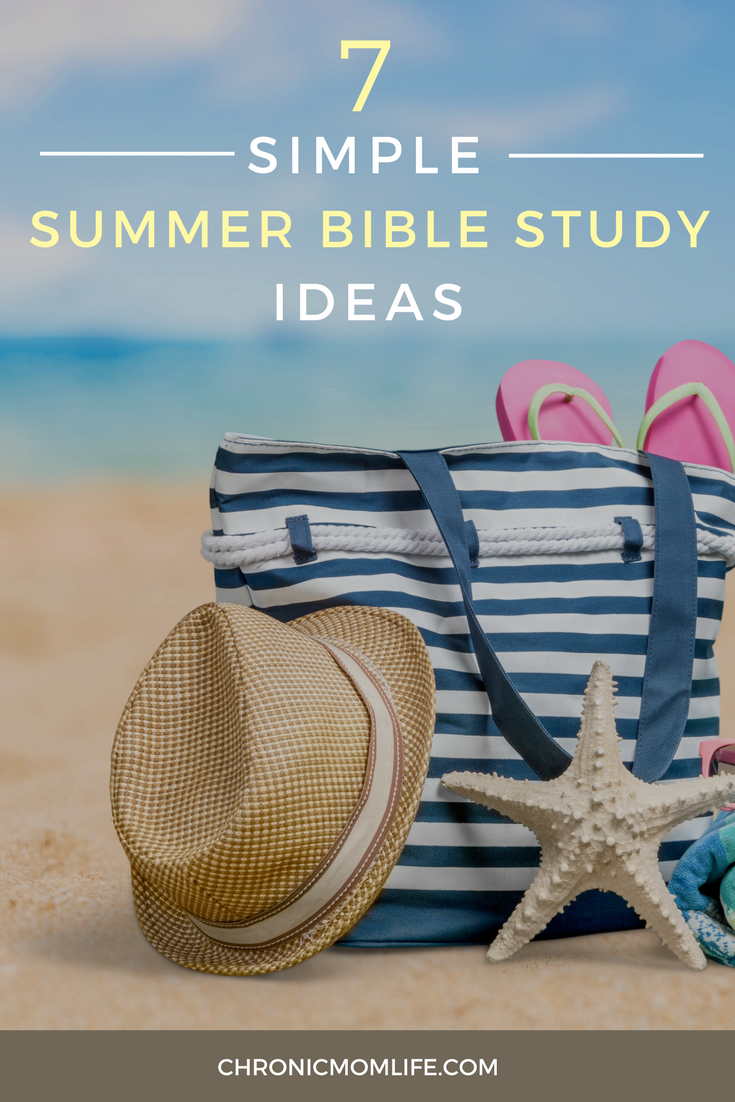 7 SIMPLE SUMMER BIBLE STUDY IDEAS