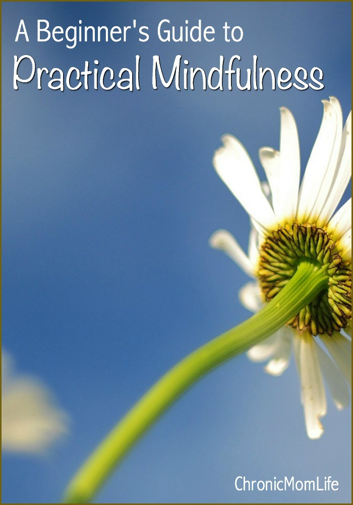 Beginner's guide to practical mindfulness