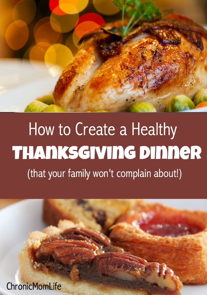 How to create a healthy Thanksgiving Dinner