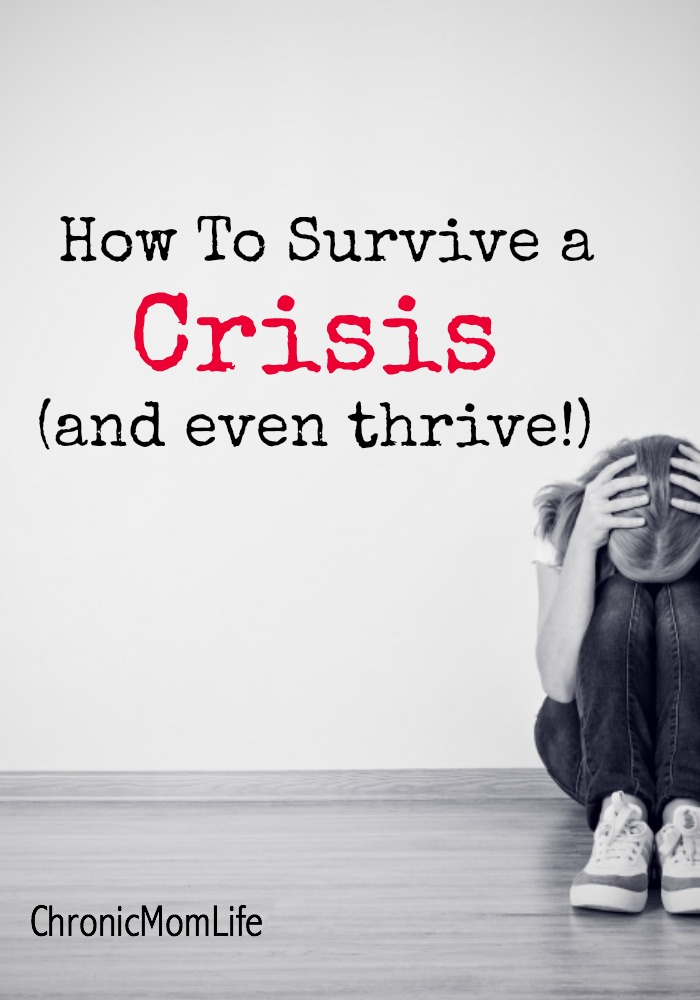 How to survive a crisis