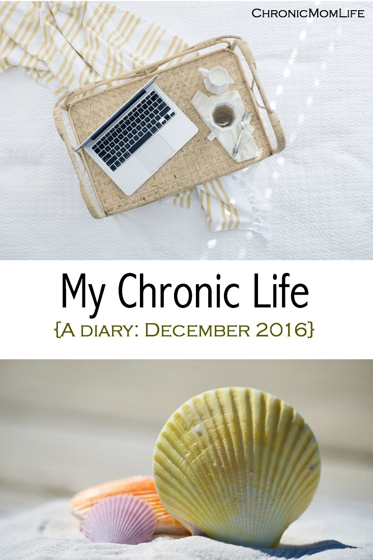 My Chronic Life {December 2016}