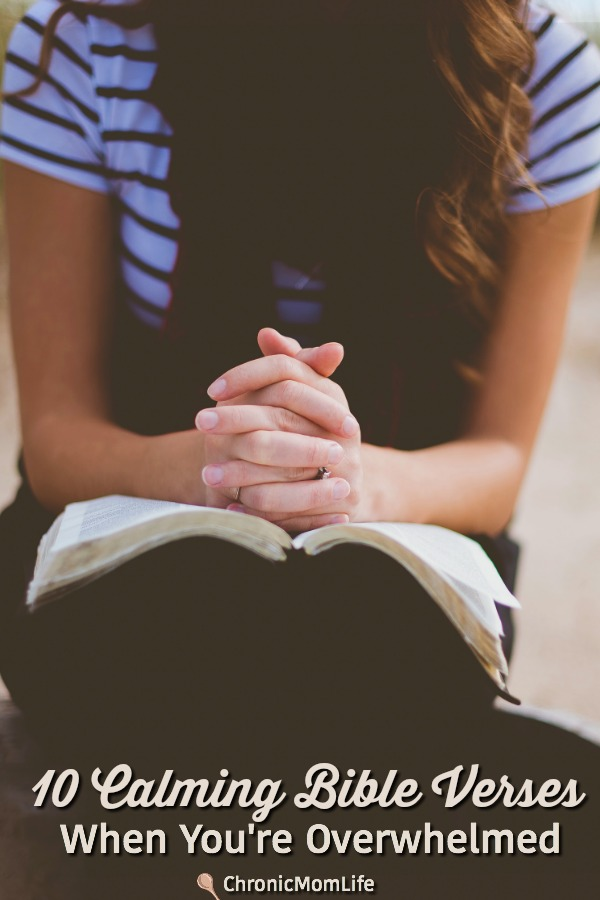 10 Calming Bible Verses When You're Overwhelmed