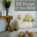 Declutter Your Home: 50 Things to Toss Now