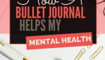 How A Bullet Journal Helps Mental Health
