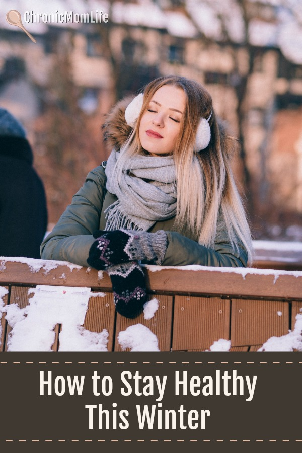 How to Stay Healthy This Winter