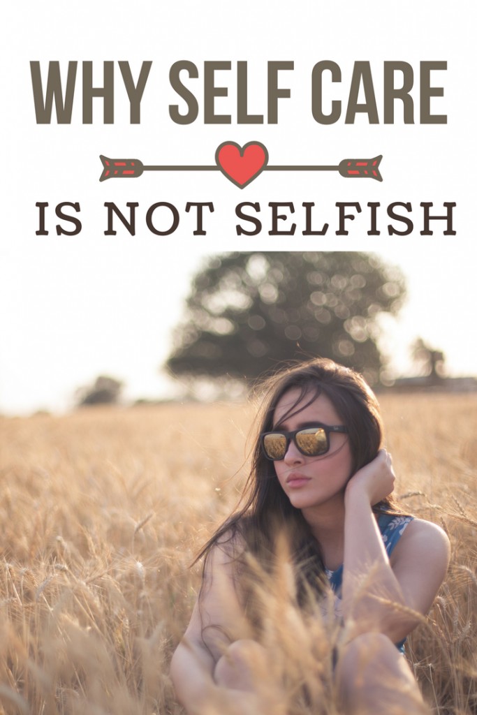 why self care is not selfish