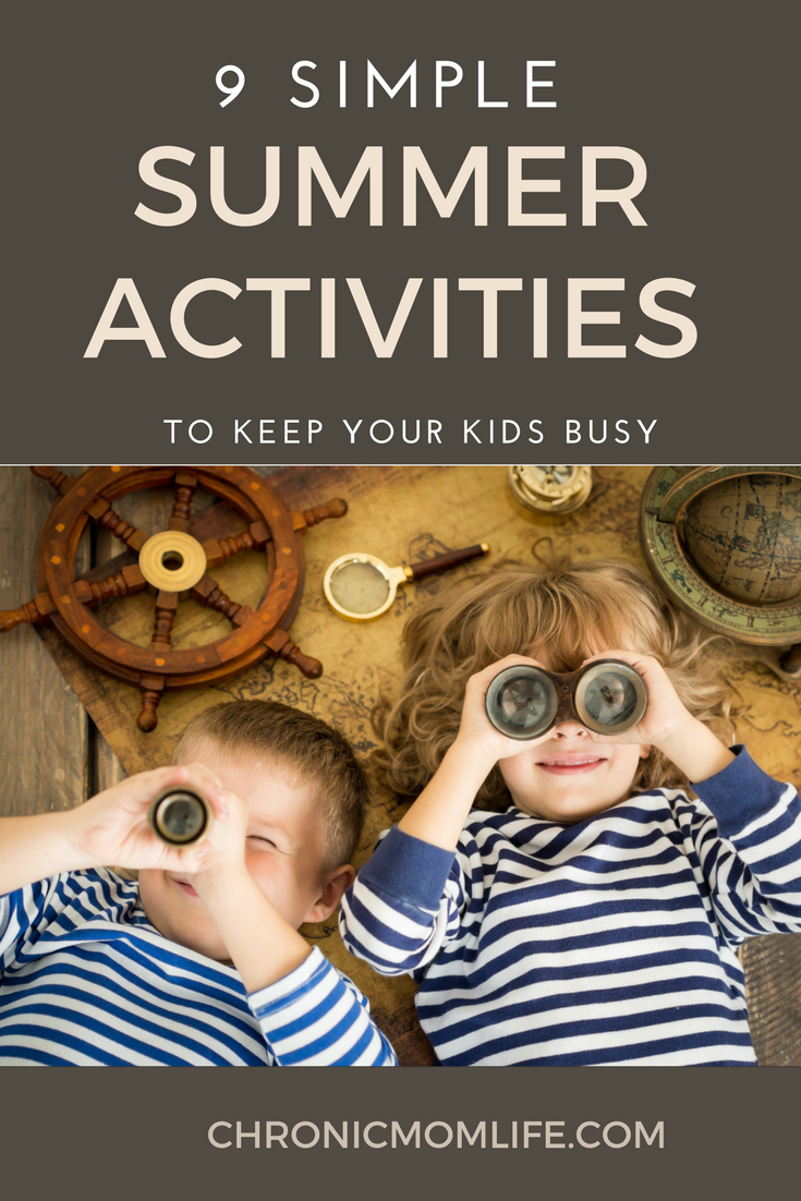 SUMMER ACTIVITIES TO KEEP YOUR KIDS BUSY