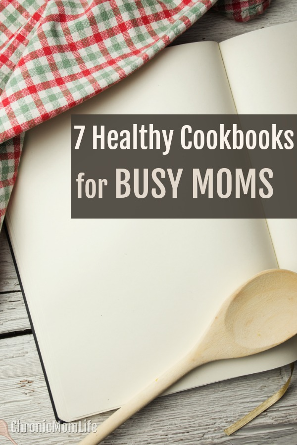 7 Healthy cookbooks for busy moms