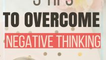 5 Tips to Overcome Negative Thinking