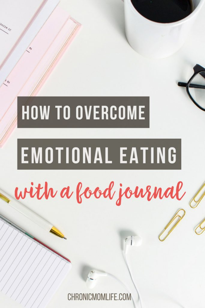 OVERCOME EMOTIONAL EATING WITH A FOOD JOURNAL
