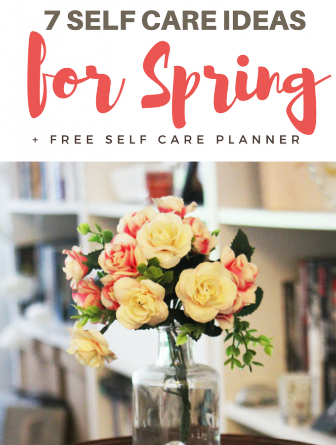 self care ideas for spring
