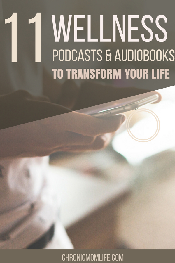 11 WELLNESS PODCASTS TO TRANFORM YOUR LIFE