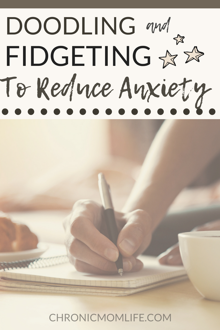 Doodling and fidgeting to reduce #anxiety. #mentalhealth #selfcare #depression