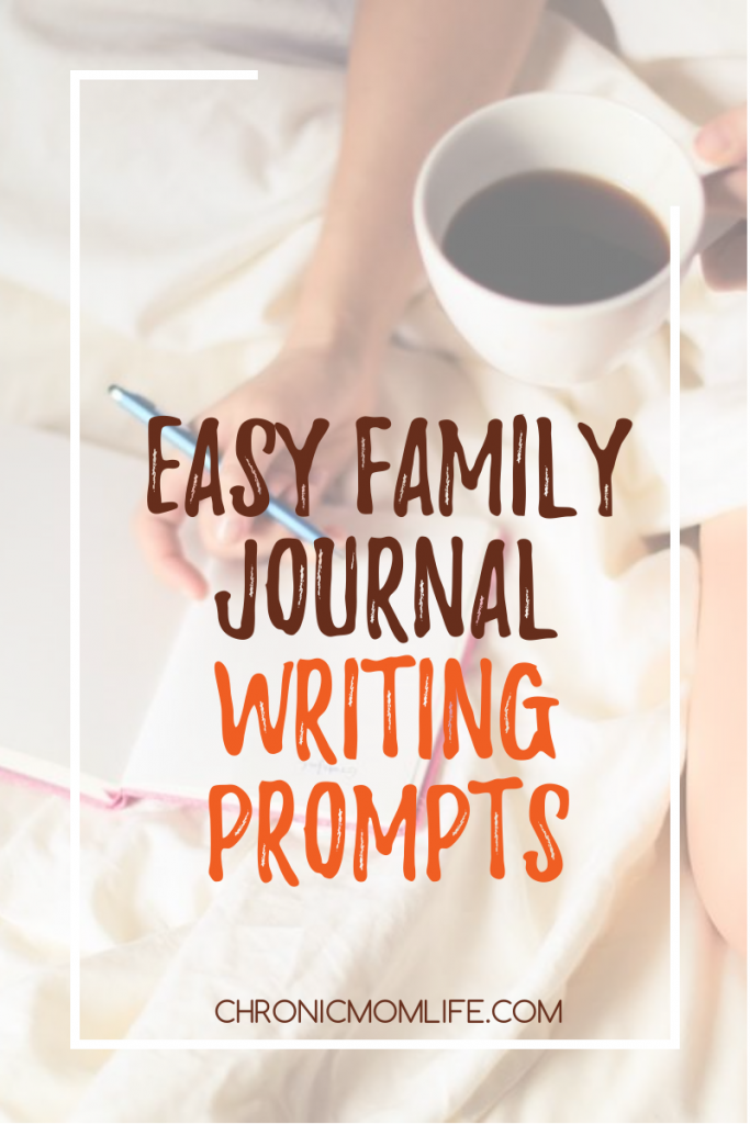 Easy Family Journal Writing Prompts
