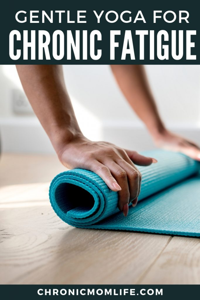 Why you should try gentle yoga to relieve chronic fatigue symptoms. #chronicfatigue #spoonie #chronicillness