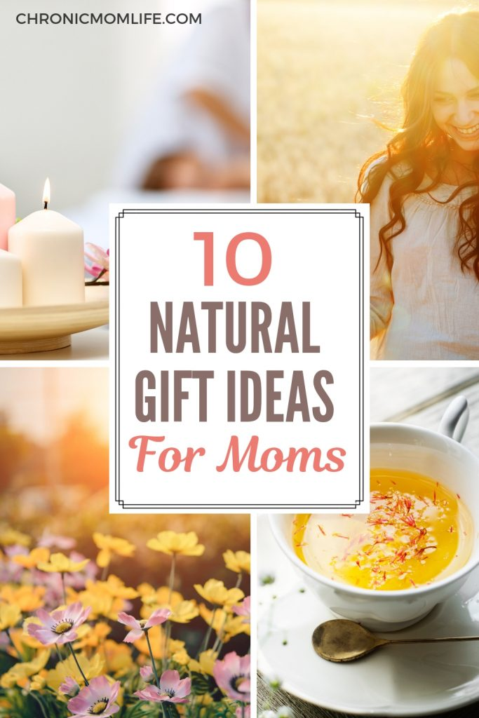 10 Natural Gift Ideas for Moms #selfcare