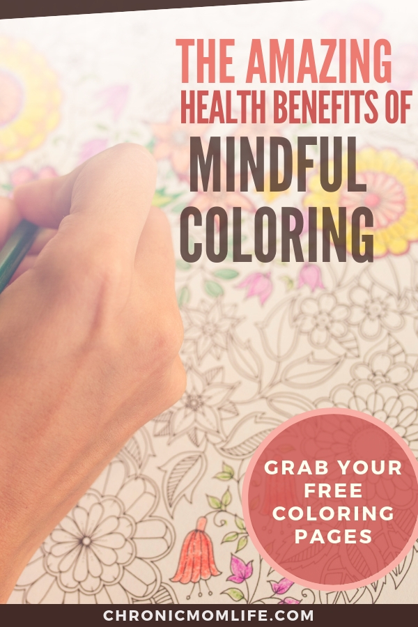 The amazing mental health benefits of mindful coloring #mentalhealth #mindfulness #coloring #selfcare