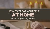 How to Treat Yourself at Home