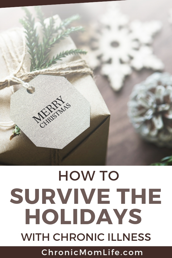 How to survive the holidays with chronic illness #chronicillness #chronicpain #mentalhealth