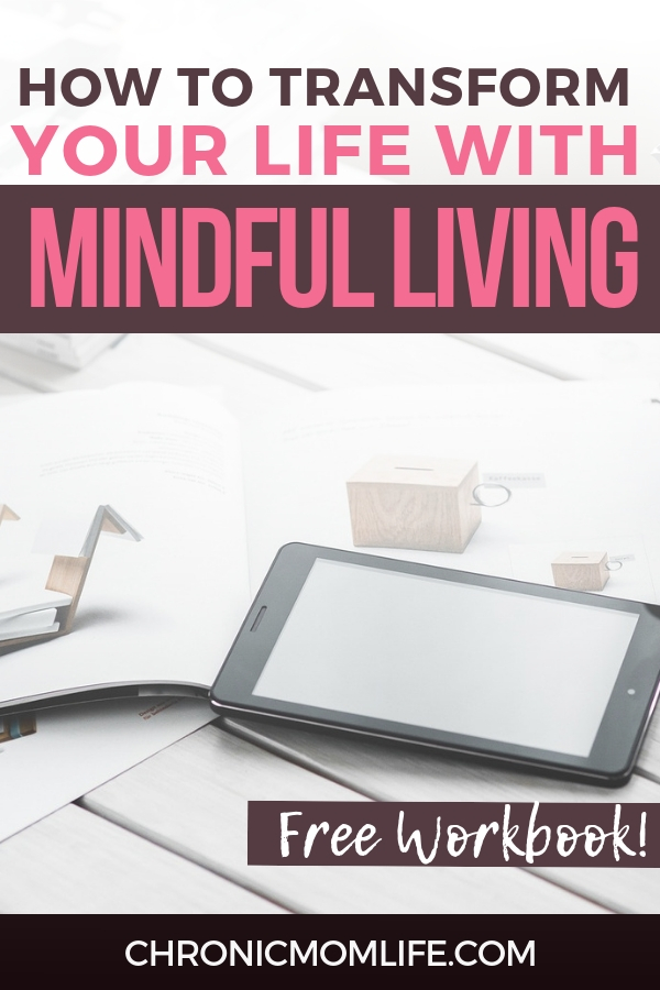 How to transform your life with mindful living