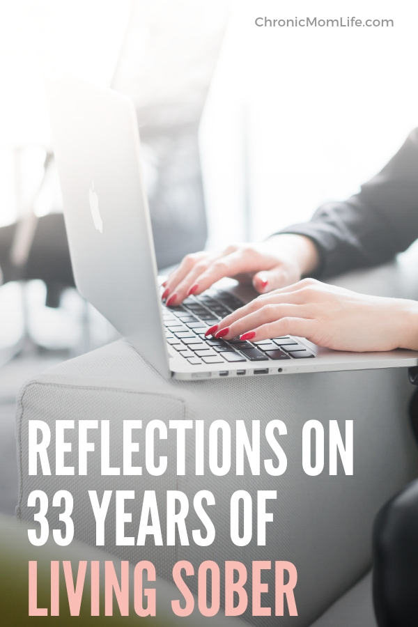 Reflections on 33 years of living sober #sober #soberliving #recovery