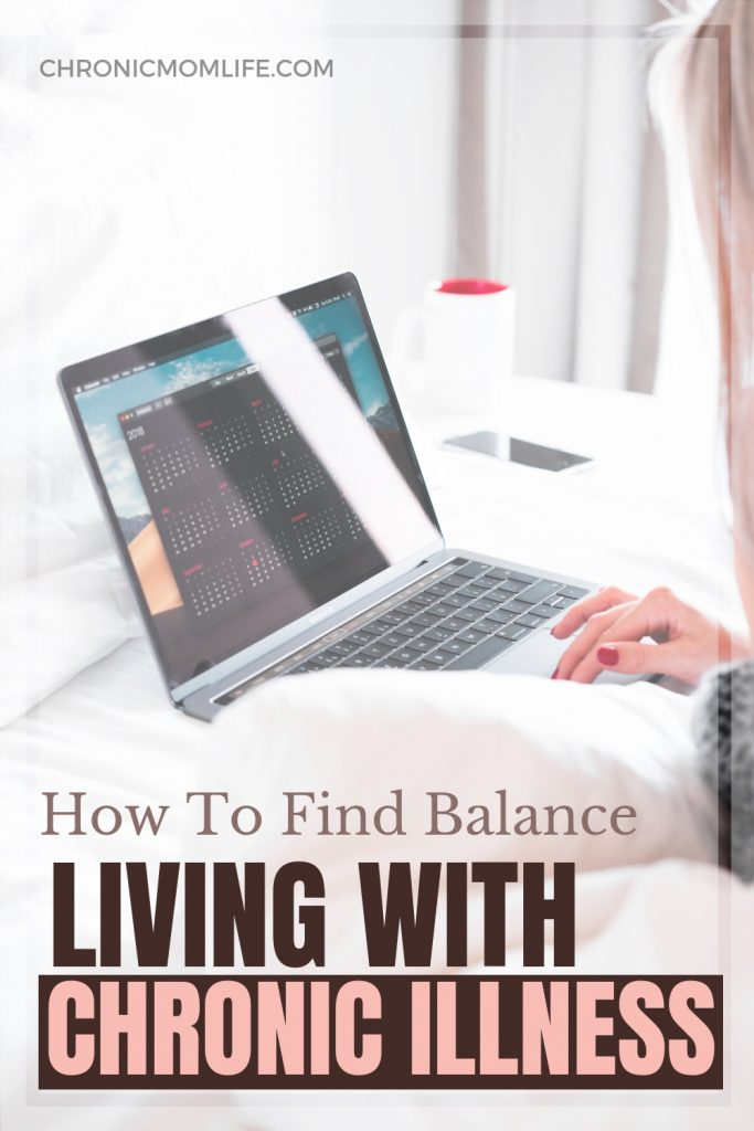 How to find balance living with chronic illness. #chronicillness #mentalhealth #spoonie