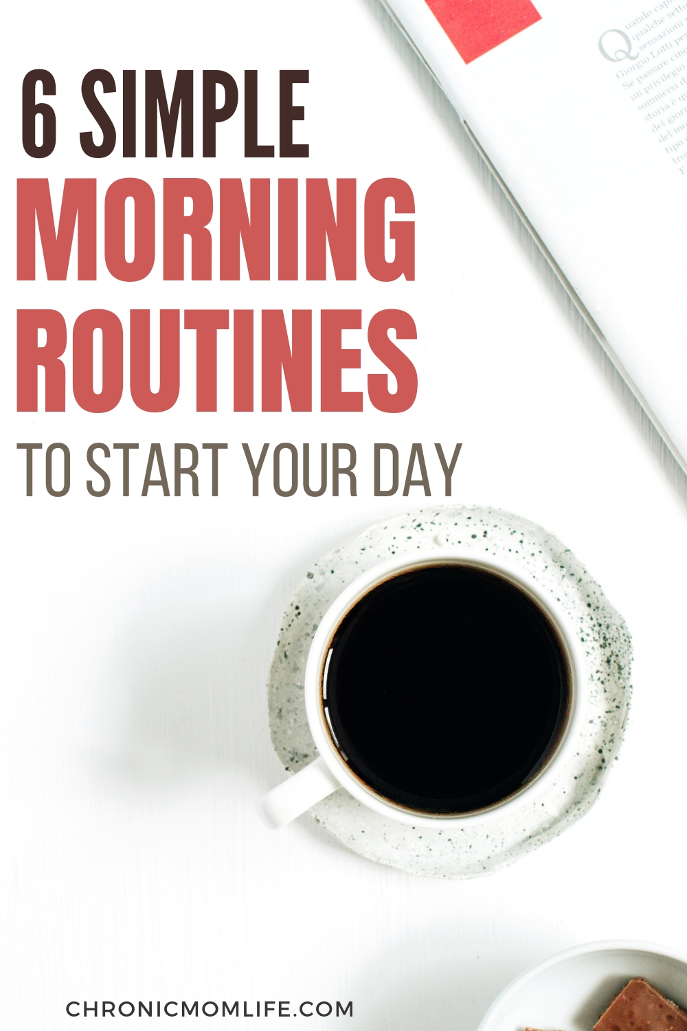 6 Simple Morning Routines to Start Your Day #selfcare #mindful #intentional