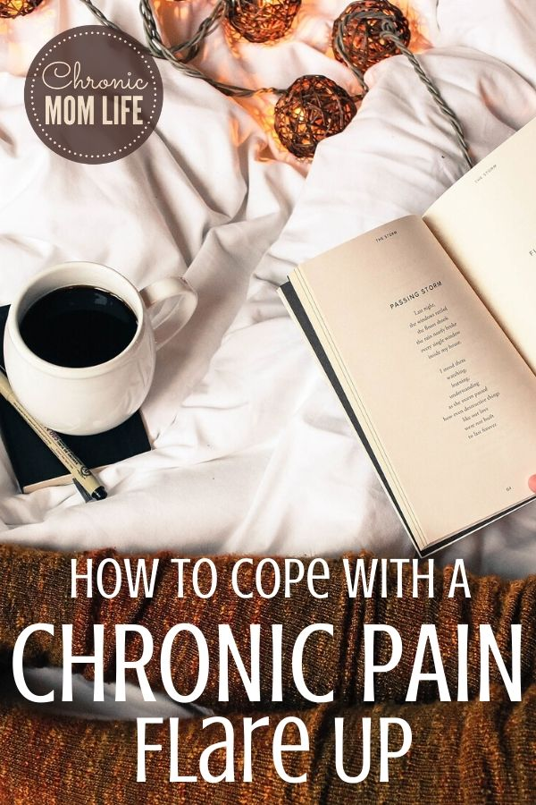 how to cope with a chronic pain flare up