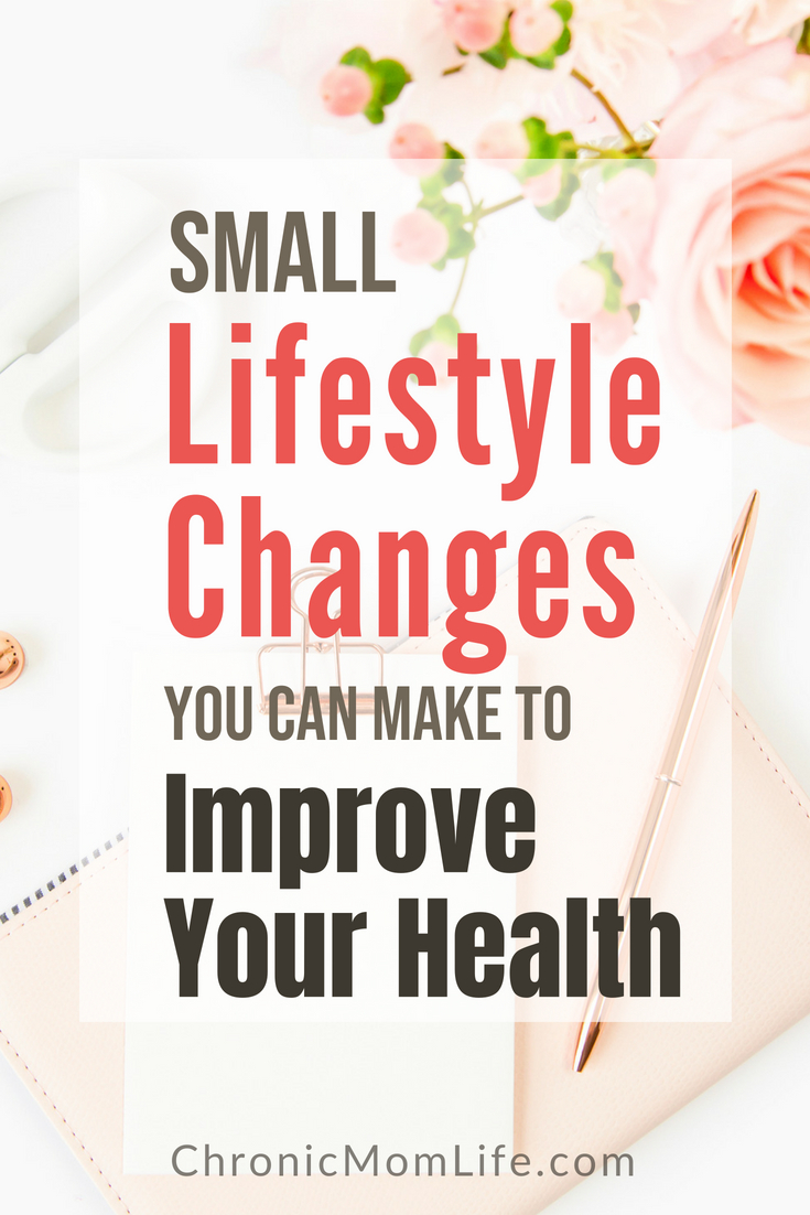Small Lifestyle Changes to Improve Your Health #Selfcare #MentalHealth #Depression #MomLife