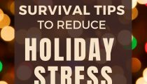 7 Survival Tips to Reduce Holiday Stress
