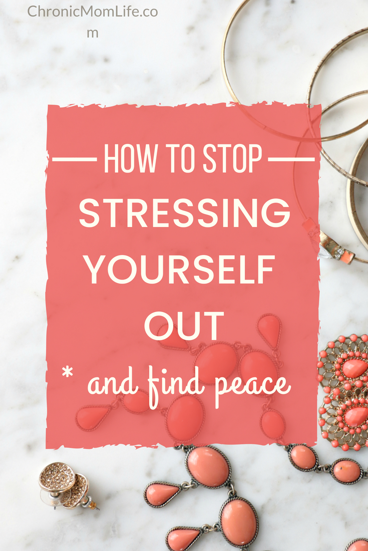 How to stop stressing yourself out and find peace. #mentalhealth #momlife #stress #depression #recovery #anxiety